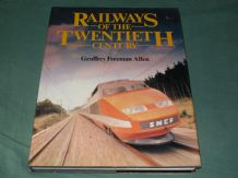 RAILWAYS OF THE TWENTIETH CENTURY (Freeman Allan 1983)